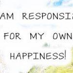 La felicità non è una meta… è una scelta!