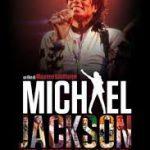 Michael Jackson – Life, Death and Legacy
