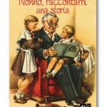 Presentazione: Nonno, raccontami una storia – Isabella Vendrame